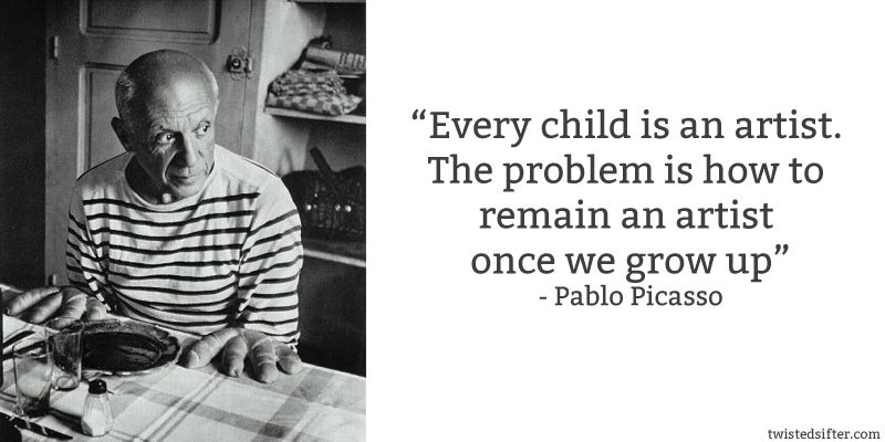 pablo-picasso-quote-every-chld-is-an-artist.jpg