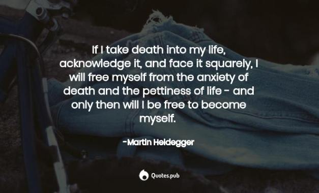 if-i-take-death-into-my-life-acknowledge-it-212451